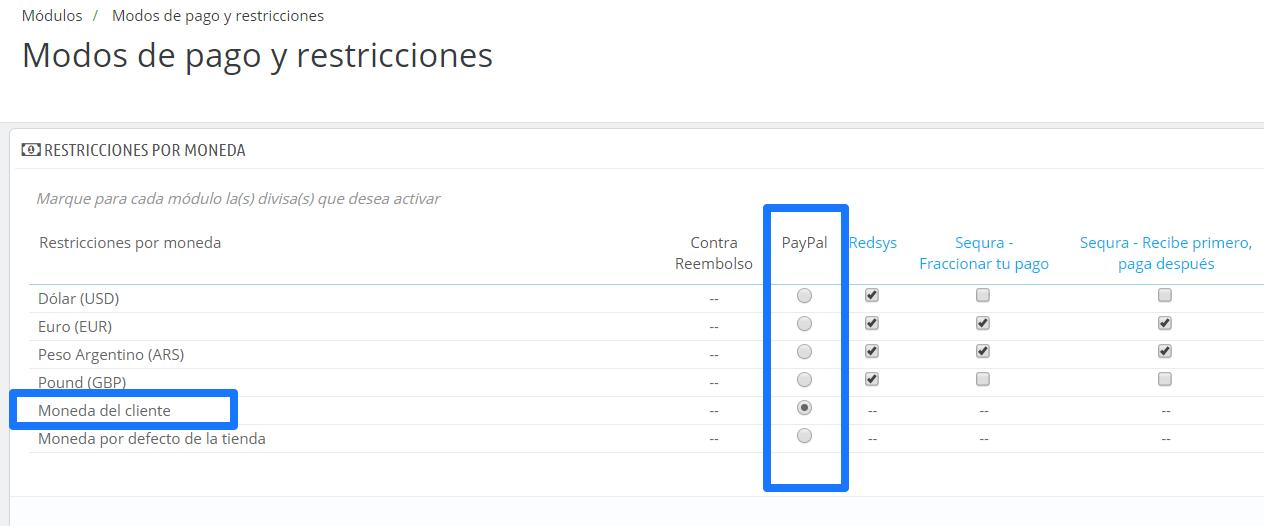 """En la columna PayPal, selecciona la opción """"Moneda del cliente"""""""