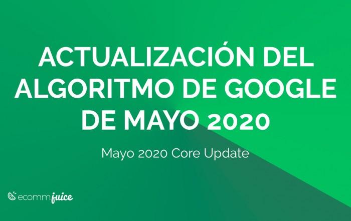 Actualización del Algoritmo de Google de Mayo 2020